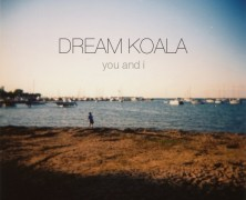 Dream Koala – You And I (ep)