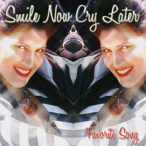 Smile Now Cry Later pop female vocalist dance  Smile Now Cry Later   Favorite Song. artworks 000011887269 92an16 original 300x300
