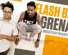 KNOCKSTEADY LIVE – FLASHBANG GRENADA