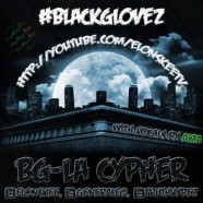 Black Glovez &#8211; BG-La Cypher Feat. Aiza