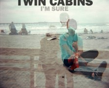 Twin Cabins – I'm sure