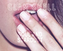 Glam Shell – Lemme Have it