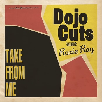 take from me soul Roxie Ray Funk Dojo Cuts  Dojo Cuts feat. Roxie Ray   take from me (full album) dojo cuts