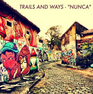 Trails and Ways pop indie dream pop  Trails and Ways  Nunca 1677041363 1 298x300