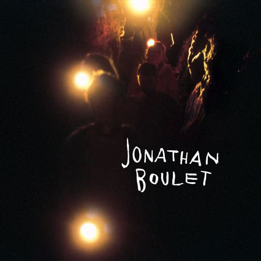 This Song is Called Ragged and album stream jonathan boulet jonathan boulet album Jonathan Boulet folk pop  Jonathan Boulet   This Song is Called Ragged and album JONATHAN BOULET Packshot