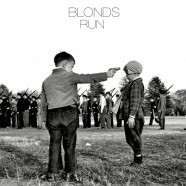 BLONDS – Run (#nsfw)