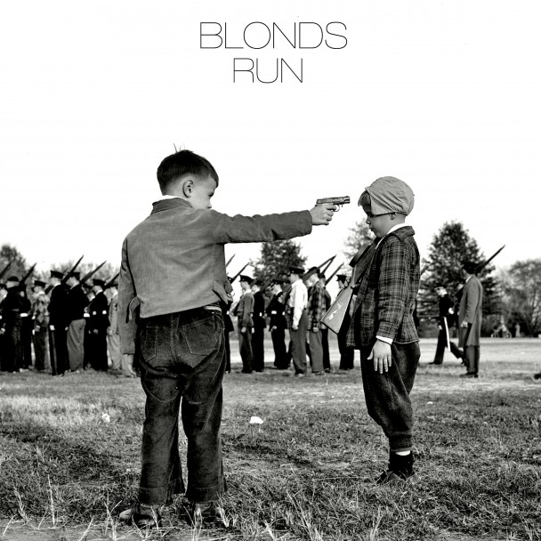 Run pop Indie Pop découvertes BLONDS  BLONDS   Run (#nsfw) blonds run 608x608