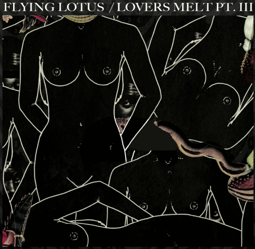 soul Lovers Melt 3 Mix hip hop Flying lotus  Flying Lotus  Lovers Melt 3 Mix artworks 000027402120 5lsgg6 original