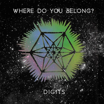 Where Do You Belong? Electro pop Digits  Digits   Where Do You Belong? digits