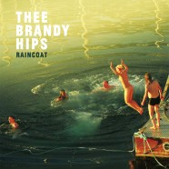 Thee Brandy Hips &#8211; RAINCOAT