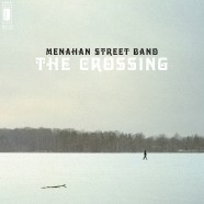 Menahan Street Band &#8211;  &laquo;&nbsp;The Crossing&nbsp;&raquo;
