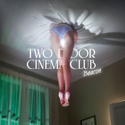 Two door cinema club beacon stream Two door cinema club album listen Two Door Cinema Club Beacon (Full stream)  Two door cinema club   Beacon (Full stream) artworks 000028974708 qqnhy0 crop
