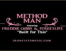 Method Man / Freddie Gibbs / StreetLife – Built For This