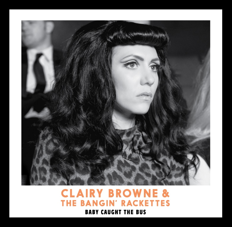 Clairy Browne & The Bangin Rackettes 1435911282 1