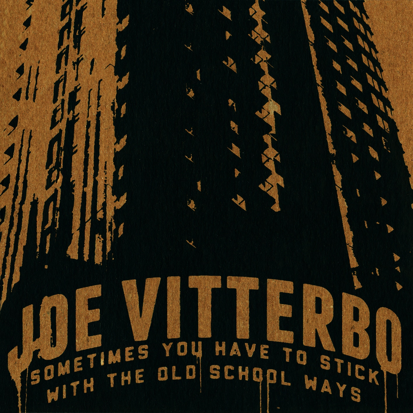 SOMETIMES YOU HAVE TO STICK WITH THE OLD SCHOOL WAYS old school Joe Vitterbo hip hop  Joe Vitterbo   SOMETIMES YOU HAVE TO STICK WITH THE OLD SCHOOL WAYS 2870566826 1