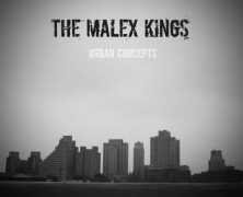 The Malex Kings &#8211; Urban Concepts