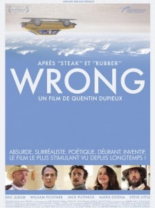 yann guyot Wrong Quentin Dupieux Mister Oizo ric Judor comedie Cinma ApocalypseRhum  Wrong, Mister Oizo & le LSD Wrong affiche 224x300