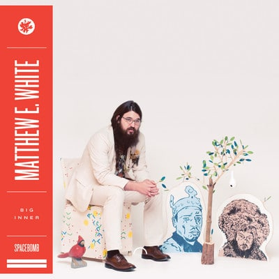 soul psyche pop pop Matthew E. White Big Love  Matthew E. White Big Love artworks 000032402420 nrt0fg crop