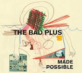 The Bad Plus &#8211; Seven Minute Mind