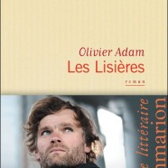Olivier Adam, so glam'