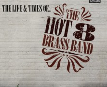Hot 8 Brass Band – Fine Tuner