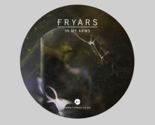 Fryars – In My Arms