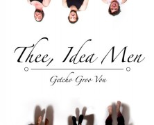 Thee, Idea Men – GETCHO GROO VON (full album stream)