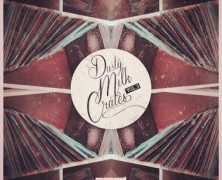 Dusty Milk Crates Vol.3 par Condensed Milk