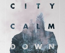 City Calm Down – Sense of self