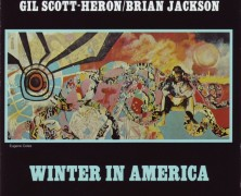 Gil Scott-Heron/Brian Jackson – Winter In America – 1974