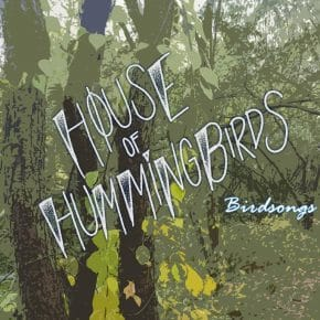 house of hummingbirds