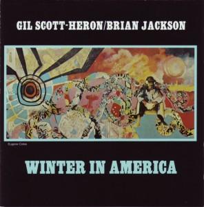 Gil Scott-Heron/Brian Jackson - Winter In America - 1974
