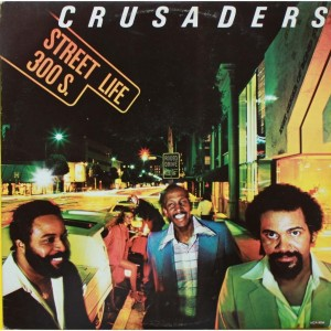 The Crusades - Street Life - 1979