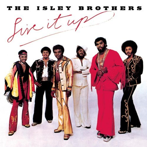 The Isley Brothers - Live It Up - 1974