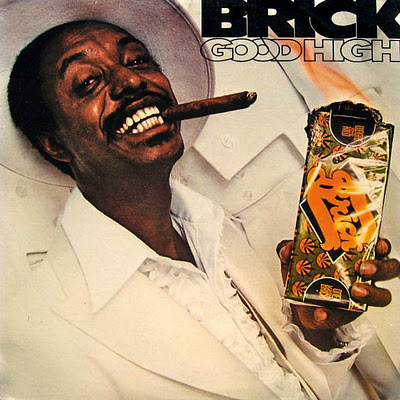 Brick - Good High - 1976