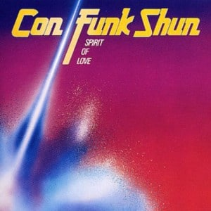 Con Funk Shun ?- Spirit Of Love - 1980