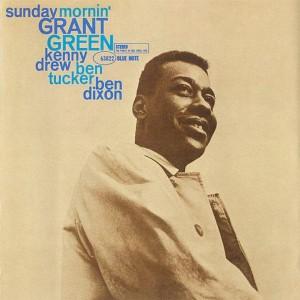 Grant Green - Sunday Mornin' - 1961
