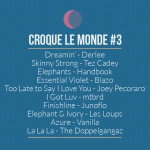 [Mixtape] Croque le monde #3