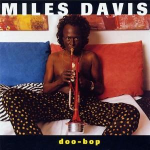 Miles Davis - Doo-Bop - 1992