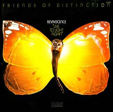 The Friends of Distinction - Reviviscence - Live To Light Again - 1975