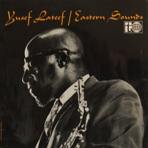 Yusef Lateef - Eastern Sounds - 1961
