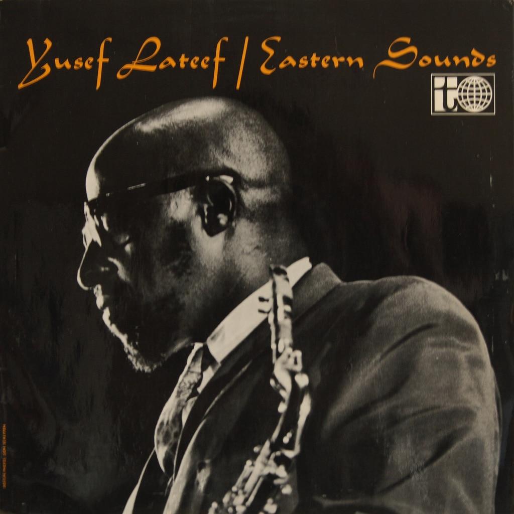 Yusef Lateef - Eastern Sounds - 1961