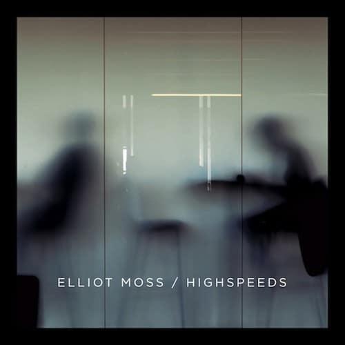 elliot moss highspeeds