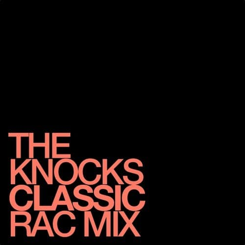 the knocks the classic