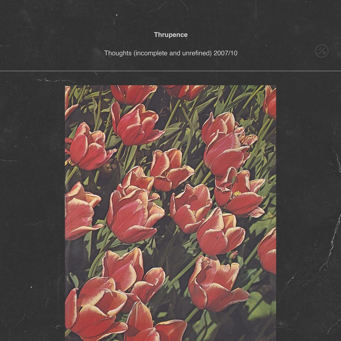 Thrudence - Thoughts (Originals Mixtape 3) - 2012