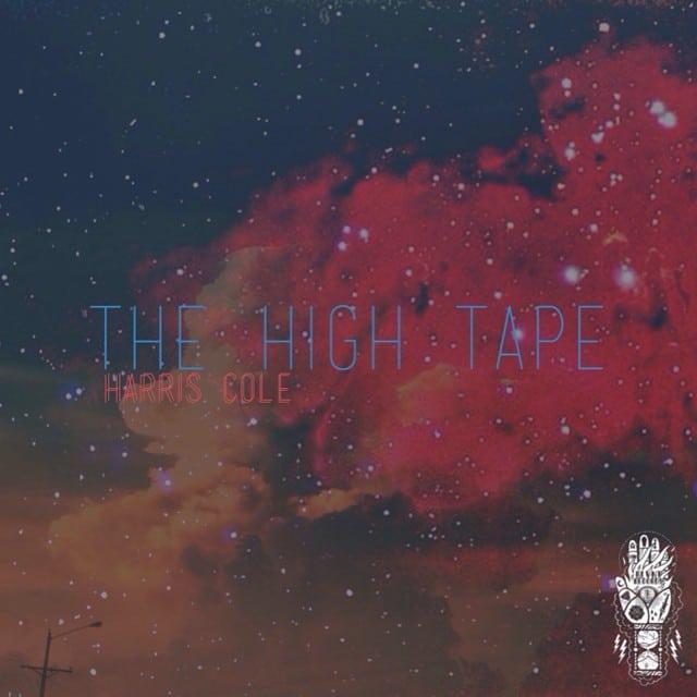 Harris Cole - The High Tape - 2014