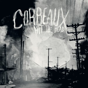 Corbeaux Hit the head