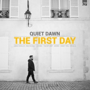 Quiet Dawn - The First Day - 2015