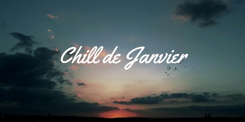 Chill de Janvier