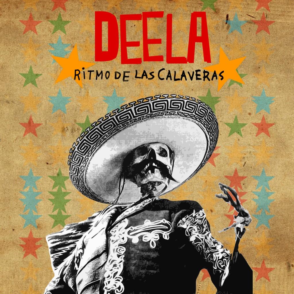 Deela - Ritmo De Las Calaveras - 2013